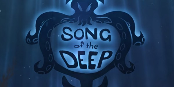 song-of-the-deep-thumb-600x300