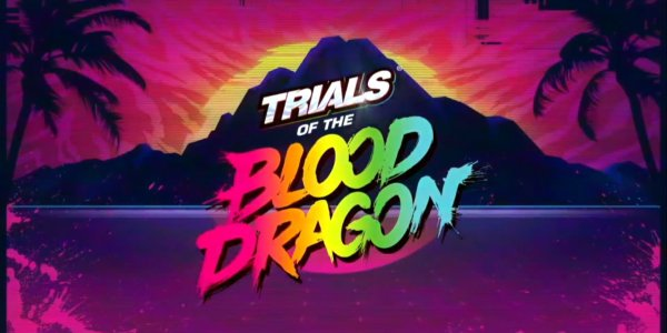 xTrials-of-the-Blood-Dragon-PC-600x300.png.pagespeed.ic.RFIWCdsiDs