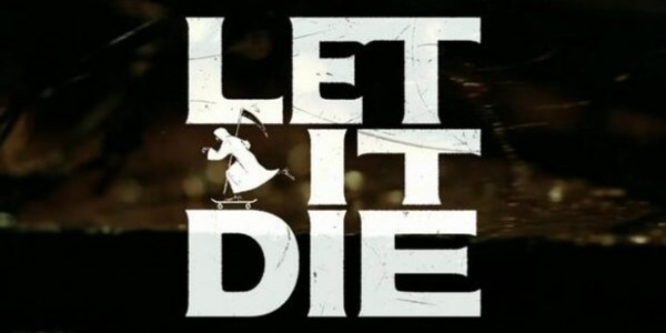 Let-It-Die-600x300