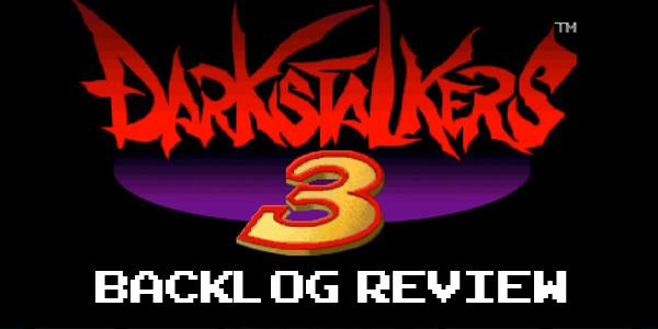 backlog review darkstalkers 3